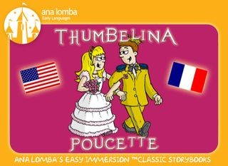 Thumbelina - Bilingual book apps for iPad French English Chinese Spanish