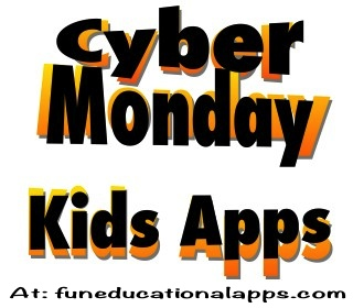 Kids Apps Cyber Monday