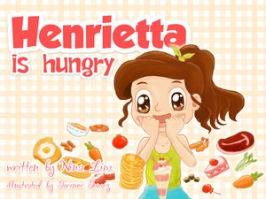 Henrietta is Hungry