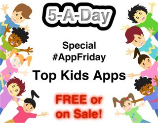 #AppFriday - Kids Apps Deals