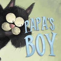 Papa's Boy