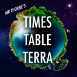 Mr Thorne's Times Tables Terra
