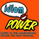 Idiom Power