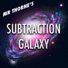 Mr Thorne s Subtraction Galaxy