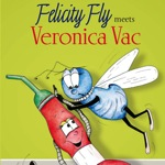 Felicity Fly meets Veronica Vac