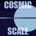 Cosmic Scale