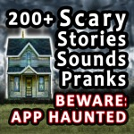 200+ Scary Stories Sounds And Pranks